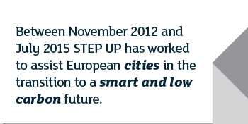 Between November 2012 and July 2015 STEP UP has worked to assist European cities in the transition to smart and low carbon future